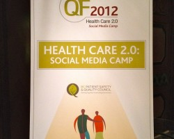 Morning Recap: Healthcare 2.0 Social Media Camp (Part 1 of 2)