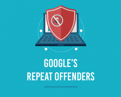 Google's Repeat Offenders