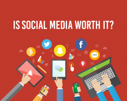 Social Media For Businesses, Is it Really Worth The Work?
