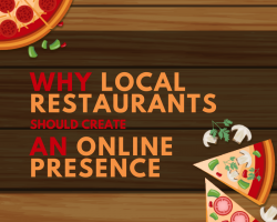 Why Local Restaurants Should Create An Online Presence