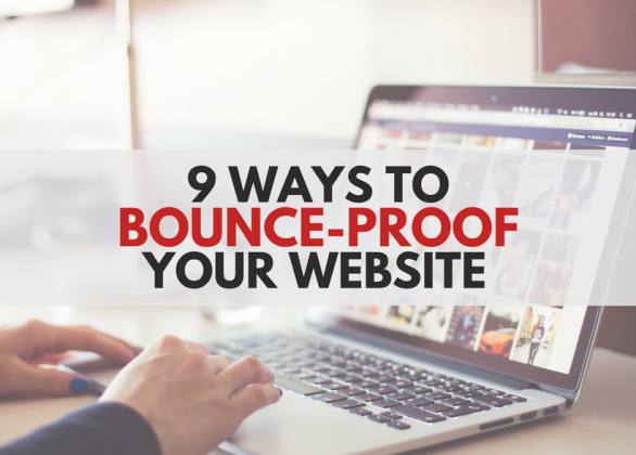 9 Ways to Bounce-Proof Your Website and Boost Conversions