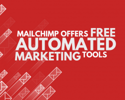 MailChimp Now Offering Automated Marketing Tools for Free