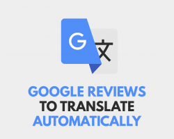 Google Reviews to Translate Automatically
