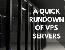 A Quick Rundown Of VPS Servers