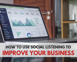How To Use Social Listening To Improve Your Business
